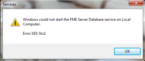 Windows could not start the FME Server Database service on Local Computer. Error 193: 0xc1